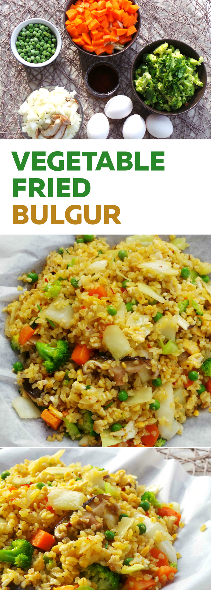Healthier, More High-Fiber version of vegetable fried rice! This bulgur recipe is so great you won't be able to stop eating it! Tasty, healthy and easy vegetable fried rice recipe, ahem...bulgur.