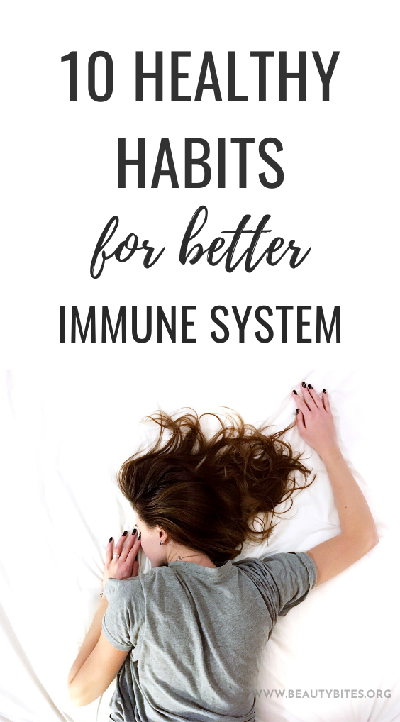 10 healthy habits to start today to improve your immune system long-term - it's the key to a healthy, happy and long life! Learn how to boost your immune system (or rather how to strengthen and optimise it, if you feel like your immune system is weak and not where you want it to be) by developing good daily habits. Making these simple activities a part of a healthy lifestyle will have huge long-term health benefits. #healthy #healthylifestyle