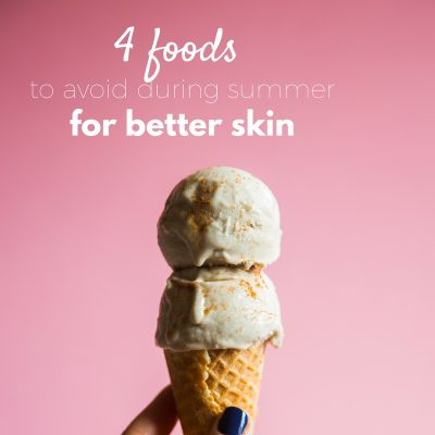 4 foods to avoid summertime if you don't want wrinkles + what to eat instead