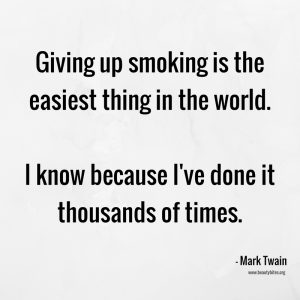 Giving up smoking is the easiest thing  in the world. I know, because I've done it thousands of times. Mark Twain quotes, positive quotes, funny quotes, inspirational quotes, motivational quotes; bad habits