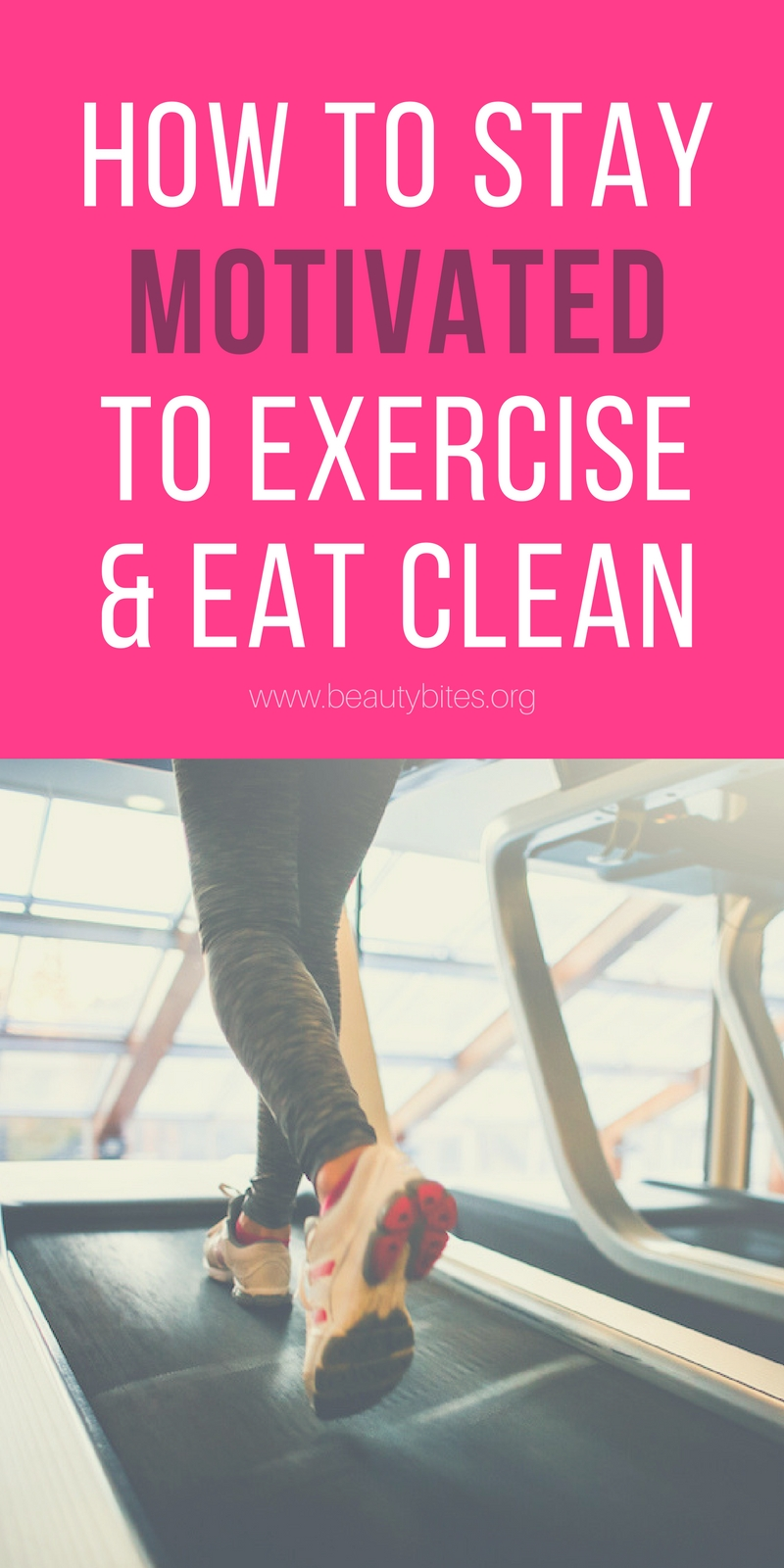 How to stay motivated to exercise and eat clean! Workout motivation / Fitness Motivation