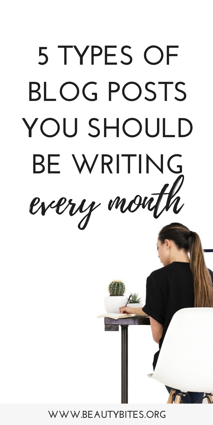 Blogging for beginners: The 5 types of blog posts you should be writing every month to get more blog traffic, so you can grow your audience and make money blogging! These blogging tips will help you find the content people actually want to read!