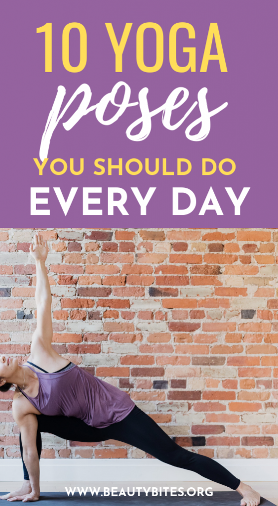 10 yoga poses you should do every day to feel your best! These yoga poses for beginners and beyond are a great way to start your day! Include them in your morning yoga practice or do a few during your lunch break.