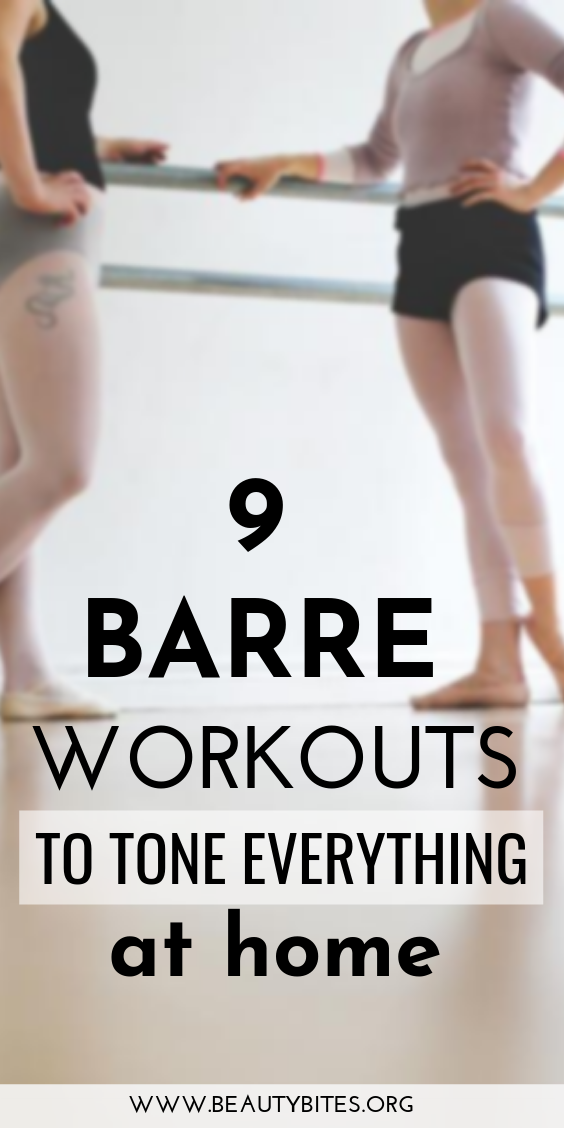 9 barre workouts to tone everything at home! Barre is the best full-body workout with effective ab exercises, arm exercises and leg exercises. Barre exercise routines are usually low-impact, which also makes them a great beginner workout! #barre #workout #exercise