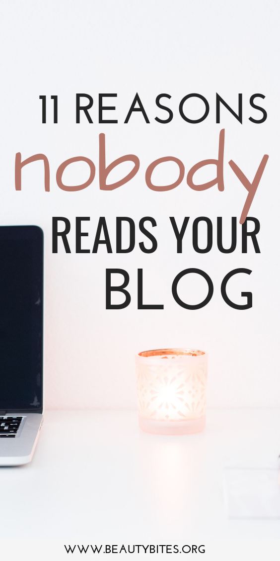 11 reasons nobody reads your blog... If you want to start a successful blog, increase your blog traffic and make money blogging, you'll find these blogging tips for beginners and beyond helpful.