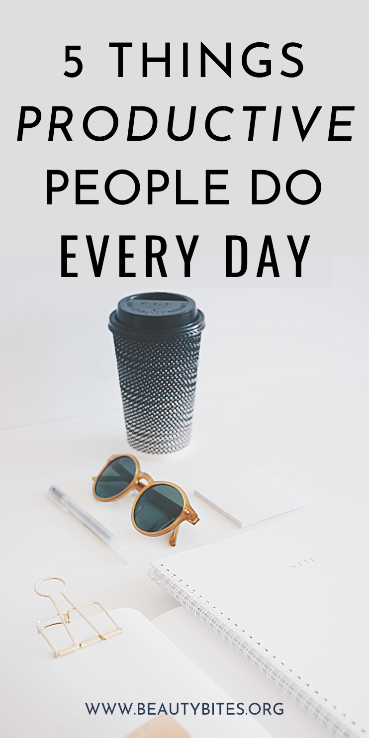 5 Things Productive People Do Every Day! Productivity tips to help you get more done to achieve your goals! Set a goal, break it down and apply these tips to follow through on the things that matter in your life! Make time for self-care, eating clean, exercise, fun, social life and healthy lifestyle!