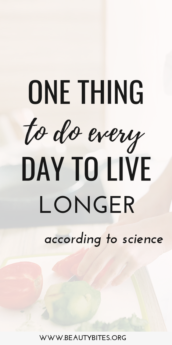 the one habit you need to start to live longer and stay healthy according to science!