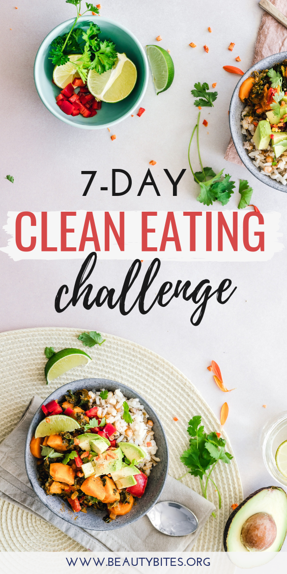 7-Day Clean Eating Meal Plan & Challenge with clean eating grocery list. Start the 7-Day clean eating challenge, enjoy these healthy recipes to have more energy, lose weight and feel better overall! The plan includes clean eating recipes for breakfast, lunch and dinner and you can meal prep or make ahead many of them. | Clean eating for beginners