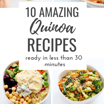 10 Healthy Quinoa Recipes That Take 30 Minutes Or Less