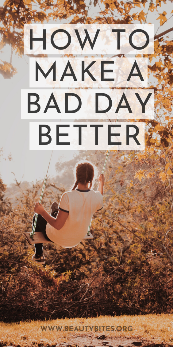 How to make a bad day better: the one habit to start - try to make every day, even if it sucks a little better. Even when it's 8pm and when you don't feel like it - here are 7 ways to turn a bad day around to live a happy, healthy life!