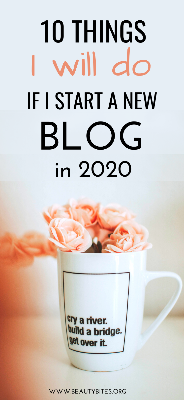 Blogging for beginners - the best blogging tips and ideas to start a blog, grow your traffic and make money blogging in 2020! These are the 10 things I will do for sure if I decide to start a new blog from scratch in 2020...which I might actually do - these tips really work!