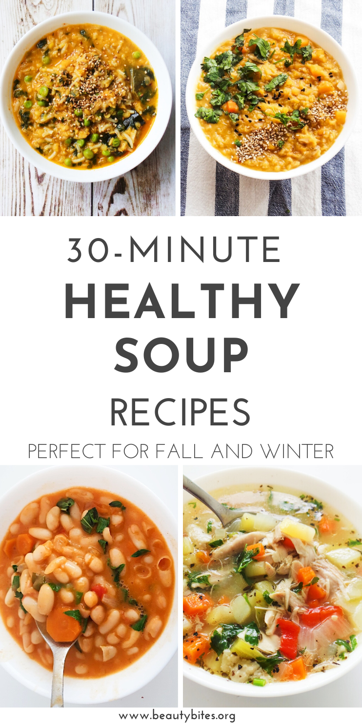 30-minute healthy soup recipes that are perfect for fall and winter! This collection of easy soup recipes includes chicken soup recipes, vegan soup recipes, lentil soup recipes, Thai soup recipes, bean soup recipes and vegetable soup recipes.