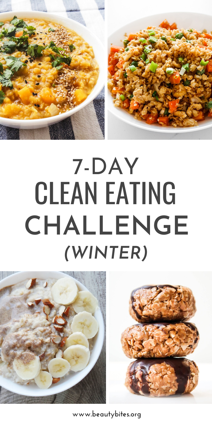 7-Day clean eating challenge and clean eating meal plan for winter! Eating healthy is especially tough when the weather is cold! Stay healthy with these clean eating recipes including grocery list and meal prep options!
