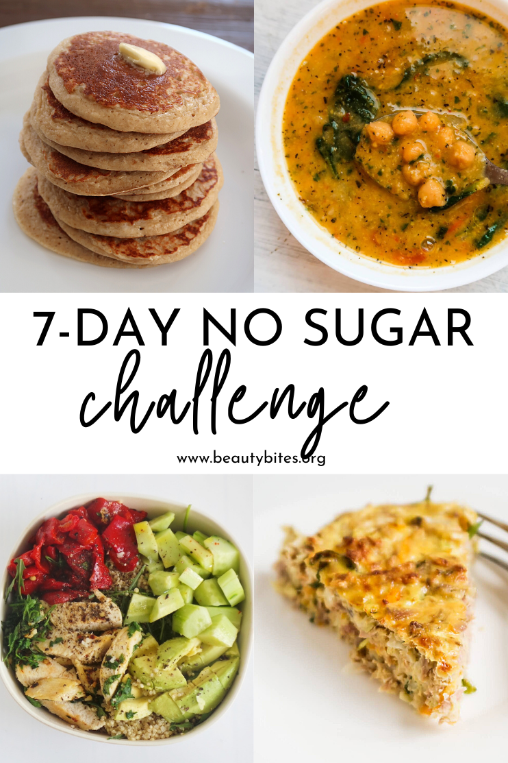 7-day no sugar challenge! As always, I've included a sample meal plan with recipes for breakfast, lunch and dinner and a grocery list. The recipes are easy, gluten-free and most of them great for meal prep too!
