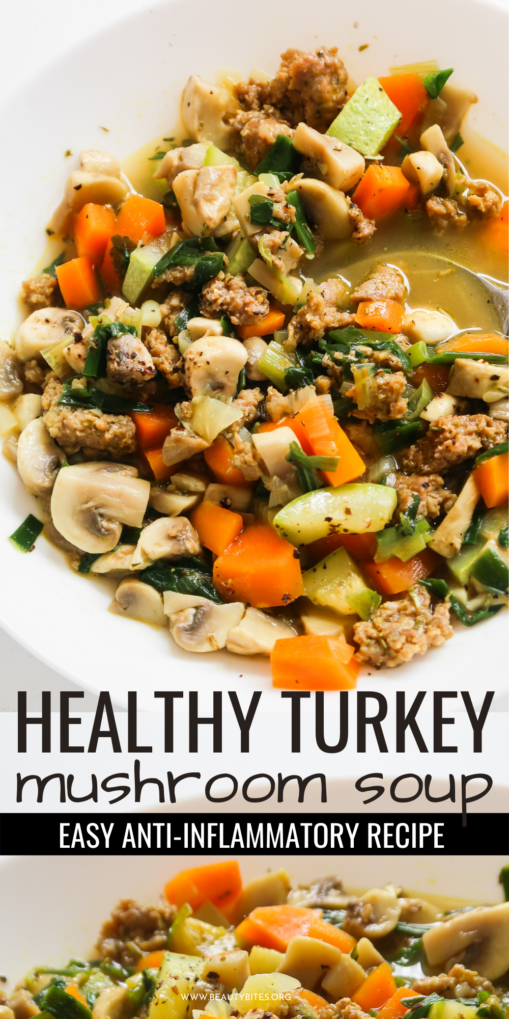 If you're looking for simple and delicious anti-inflammatory recipes, get the ingredients for this 20-minute healthy soup recipe and make this healing ground turkey mushroom soup!